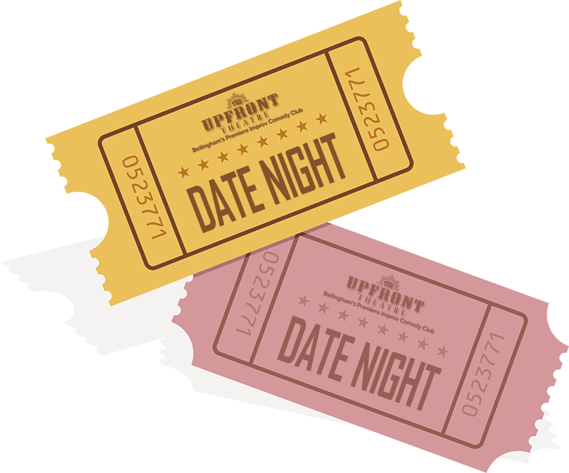 Best Date Night Bellingham | The Upfront Theatre